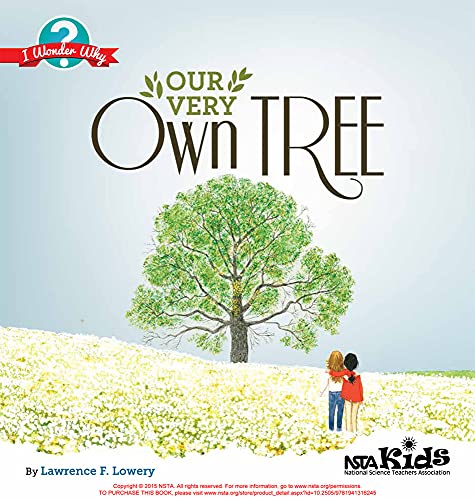 Our Very Own Tree By Lawrence F. Lowery