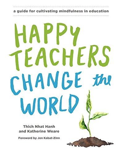 Happy Teachers Change The World By Katherine Weare