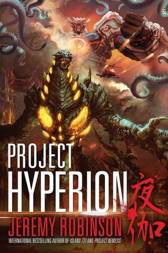 Project Hyperion (A Kaiju Thriller) By Jeremy Robinson