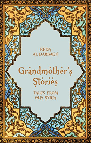 Grandmother's Stories By Edited and translated by Reda Al-Dabbagh