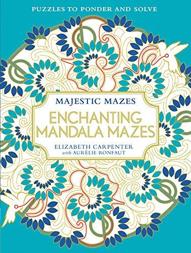 Enchanting Mandala Mazes By Elizabeth Carpenter