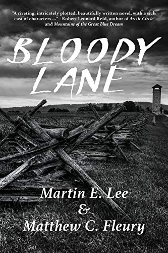 Bloody Lane By Martin E Lee