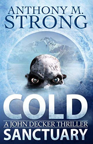 Cold Sanctuary By Anthony M Strong