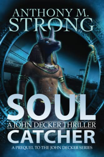Soul Catcher By Anthony M Strong