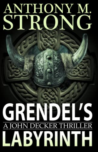 Grendel's Labyrinth By Anthony M Strong