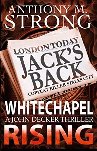 Whitechapel Rising By Anthony M Strong