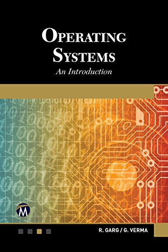 Operating Systems A Modern Approach By R. Garg