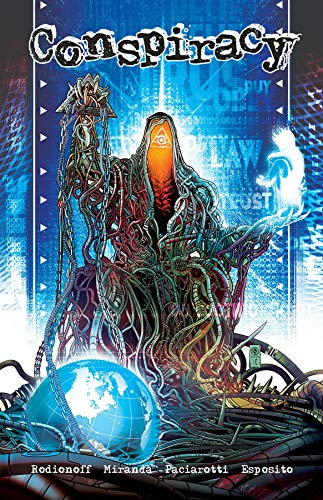Conspiracy: Illuminati New World Order By Hans Rodionoff