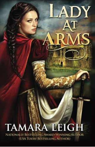 Lady At Arms By Tamara Leigh