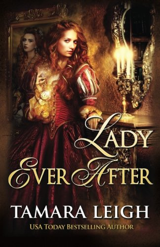 Lady Ever After By Tamara Leigh