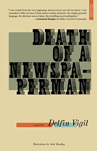 Death of a Newspaperman By Delfin Vigil