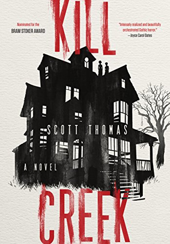 Kill Creek By Scott Thomas