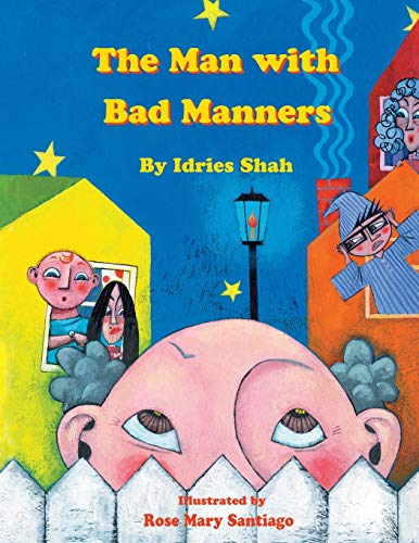 The Man with Bad Manners By Idries Shah