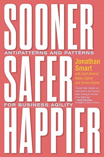 Sooner Safer Happier By Jonathan Smart