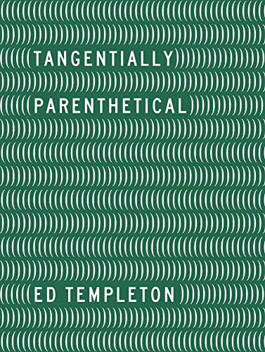 Ed Templeton - Tangentially Parenthetical By Ed Templeton