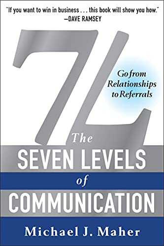 7L: The Seven Levels of Communication By Michael J. Maher
