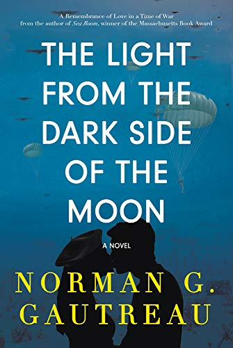 The Light from the Dark Side of the Moon By Norman G. Gautreau