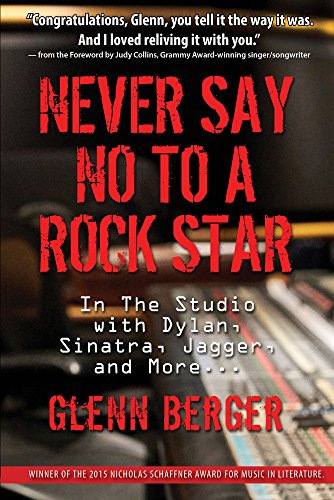Never Say No to a Rock Star By Berger Glenn