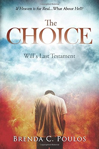 The Choice: Will's Last Testament By Brenda Poulos