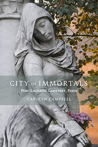City of Immortals By Carolyn Campbell