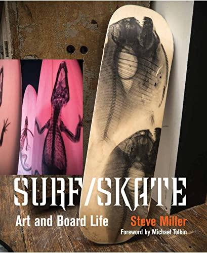 Surf /Skate By Steve Miller