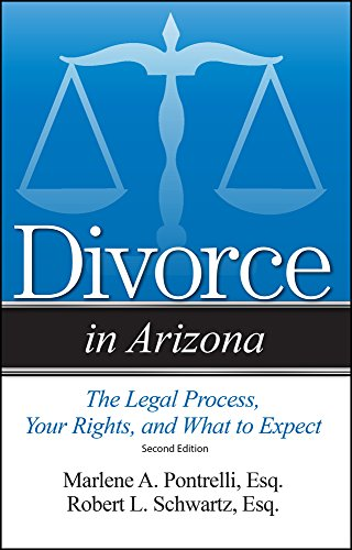 Divorce in Arizona By Marlene A Pontrelli, Esq.