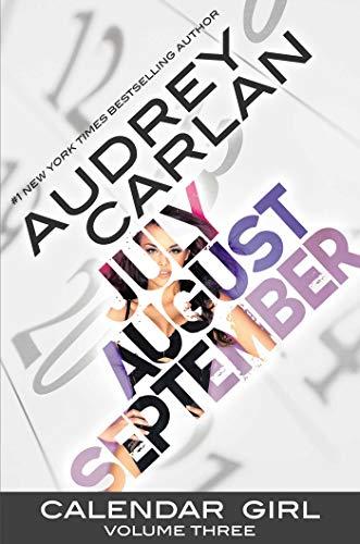 Calendar Girl: Volume Three By Audrey Carlan