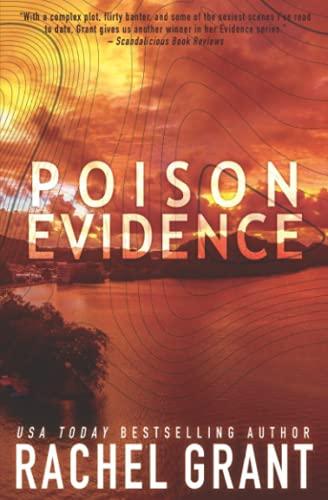 Poison Evidence By Rachel Grant (University of Toronto Canada)