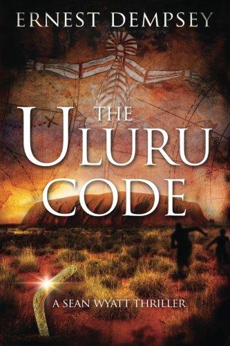 The Uluru Code By Jason Whited