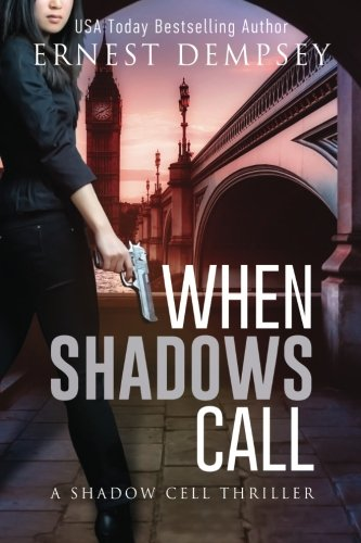 When Shadows Call By Ernest Dempsey