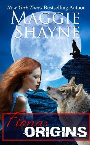 Fiona: Origins: Volume 1 By Maggie Shayne