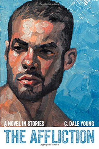 The Affliction By C. Dale Young