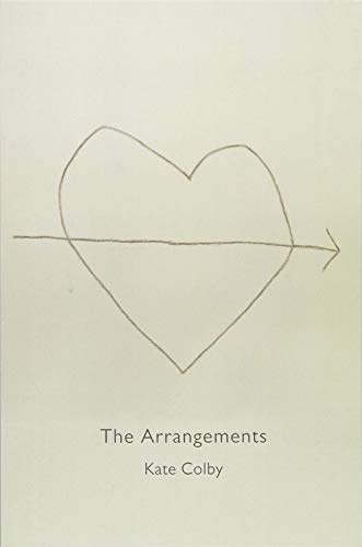 The Arrangements By Kate Colby