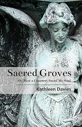 Sacred Groves By Kathleen Davies