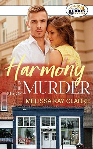 Harmony in the Key of Murder By Melissa Kay Clarke