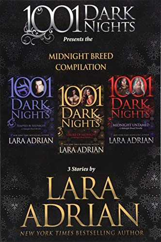 Midnight Breed Compilation By Lara Adrian
