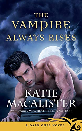 The Vampire Always Rises By Katie MacAlister