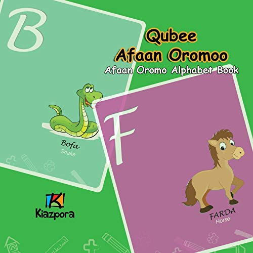Qubee Afaan Oromoo - Afaan Oromo Alphabet By Kiazpora