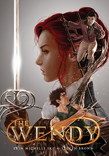 The Wendy (Tales of the Wendy) By Erin Michelle Sky
