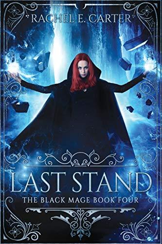 Last Stand von Rachel E Carter