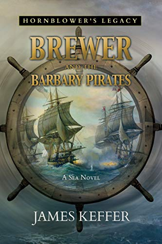 Brewer and The Barbary Pirates By James Keffer