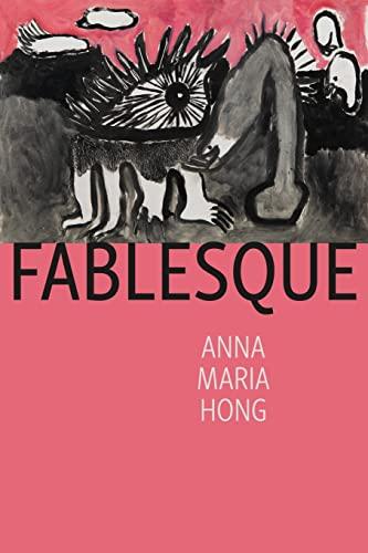 Fablesque By Anna Maria Hong