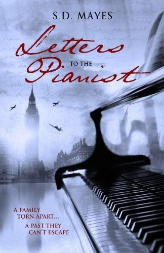 Letters to the Pianist By S. D. Mayes