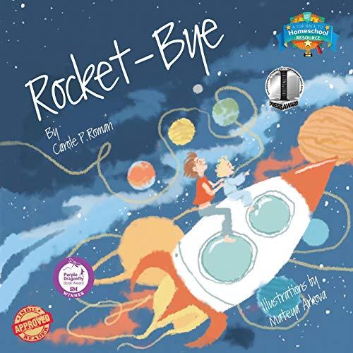 Rocket-Bye By Carole P Roman