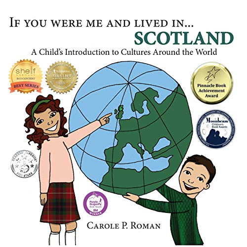 If You Were Me and Lived in... Scotland By Carole P Roman