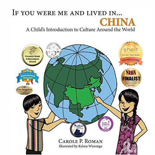 If You Were Me and Lived in... China By Carole P Roman