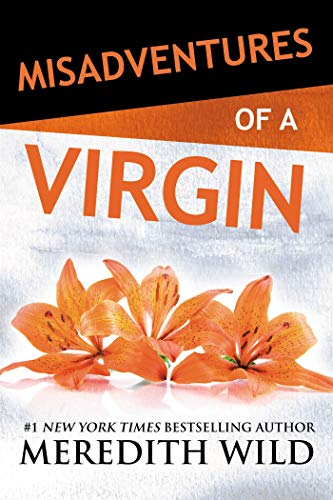 Misadventures of a Virgin By Meredith Wild