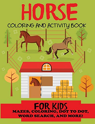 Horse Coloring and Activity Book for Kids By Blue Wave Press