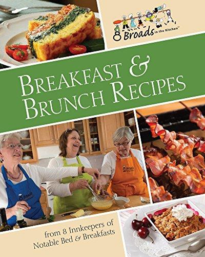 Breakfast & Brunch Recipes By 8 Broads in the Kitchen