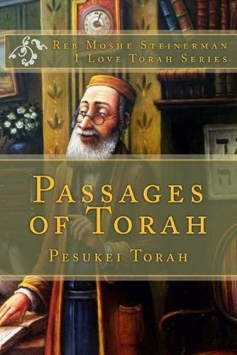 Passages of Torah: Pesukei Torah (I Love Torah Series) By Reb Moshe Steinerman